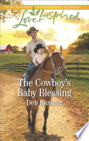 The Cowboy s Baby Blessing