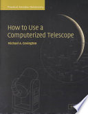 How to Use a Computerized Telescope