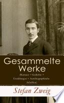 S  mtliche Werke  Romane   Gedichte   Erz  hlungen   Autobiographische Schriften  Vollst  ndige Ausgabe