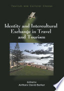 Identity And Intercultural Exchange In Travel And Tourism book