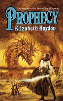 Prophecy, see ISBN 978-1-4668-2302-0 by Elizabeth Haydon