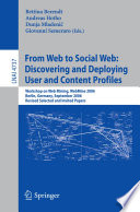From Web To Social Web Discovering And Deploying User And Content Profiles