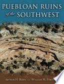 Puebloan Ruins of the Southwest
