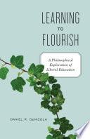 Learning to Flourish