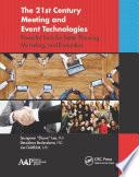 The 21st Century Meeting and Event Technologies