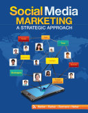 Social Media Marketing  A Strategic Approach The Seminal Textbook In The Field