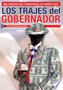 Los Trajes Del Gobernador