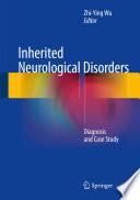 Inherited Neurological Disorders