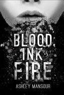Blood Ink And Fire