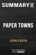 Summary Of Paper Towns Trivia Quiz For Fans