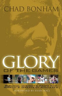Glory of the Games  Biblical Insights from the World s Greatest Athletes