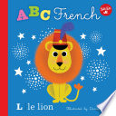 Little Concepts: ABC French : learning the alphabet and french...