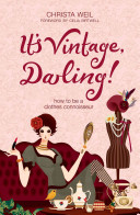 It's Vintage Darling! : knowledgeable grandmother and an uber-stylist...