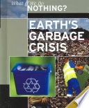 Earth S Garbage Crisis