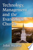 Technology Management And The Evangelical Church