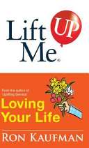 Lift Me Up  Loving Your Life  Positive Quotes and Personal Notes to Bring You Joy and Pleasure