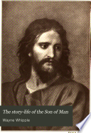 The story life of the Son of Man