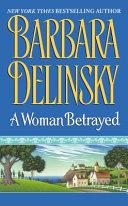 . A Woman Betrayed .