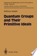 Quantum Groups And Their Primitive Ideals book