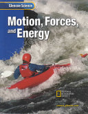 Glencoe Science  Motion  Forces  and Energy  Student Edition