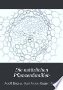 Die natürlichen Pflanzenfamilien: T. Abt. 1-Abt. 6. Embryophyta siphonogama, Unterabt. Gymnospermae