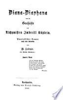 Diana-Diaphana oder die Geschichte des Alchymisten Imbecille Kätzlein