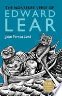 The Nonsense Verse of Edward Lear by Edward Lear
