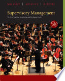 Supervisory Management : knowledge and skills. mosley, mosley,...