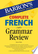 Complete French Grammar Review Summary Of Grammar And Correct Usage In This