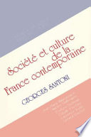Contemporary French Culture and Society