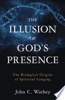 The Illusion Of God S Presence : the intuitive feeling of god's presence....