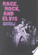 Race  Rock  and Elvis