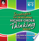 Strategies For Developing Higher Order Thinking Skills Levels K 2