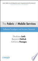 The Fabric of Mobile Services