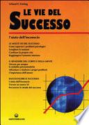 Le vie del successo