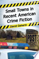 Small Towns in Recent American Crime Fiction