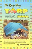The Ray Way Tarp Book