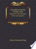 Jerusalem und das heilige Land