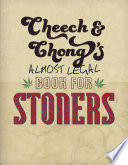 Cheech   Chong s Almost Legal Book for Stoners