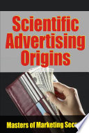 Scientific Advertising Origins