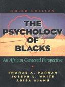 The Psychology of Blacks