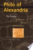 Philo Of Alexandria On Virtues