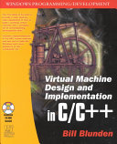 Virtual Machine Design and Implementation in C C