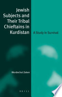 Jewish Subjects and Their Tribal Chieftains in Kurdistan