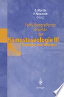 Fachübergreifende Aspekte der Hämostaseologie III