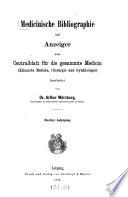 Medicinische Bibliographie und Anzeiger zum Centralblatt für die gesammte Medicin