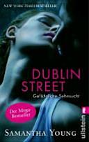 Dublin Street   Gef  hrliche Sehnsucht
