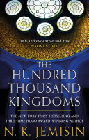 The Hundred Thousand Kingdoms : jemisin, author of the fifth season ***winner...