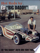 Hot Rods by Ed Big Daddy Roth