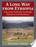 A Long Way from Ethiopia